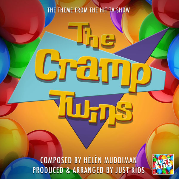 """Just Kids - The Cramp Twins Theme Tune (From """"The Cramp Twins"""")"""