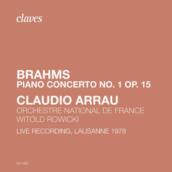 Claudio Arrau - Brahms: Piano Concerto No. 1. Op. 15 (Live Recording, Lausanne 1978)