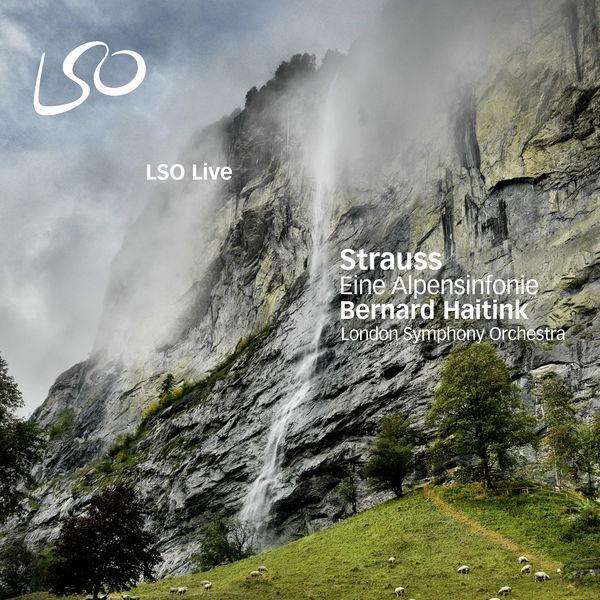 Bernard Haitink - Strauss: Eine Alpensinfonie (An Alpine Symphony)