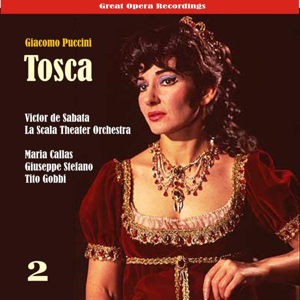 Chorus & Orchestra of La Scala, Milan - Giacomo Puccini: Tosca (Callas,Di Stefano,Gobbi) [1953], Vol. 2