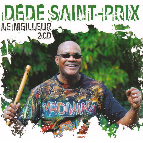 Dédé Saint-Prix - Dédé Saint-Prix - Le meilleur
