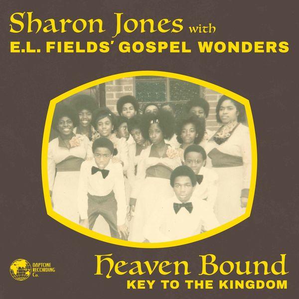 Sharon Jones - Heaven Bound / Key to the Kingdom