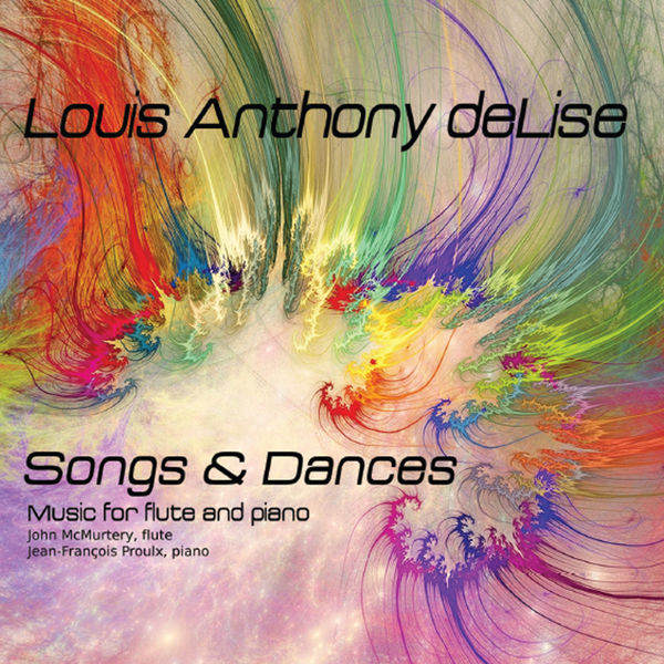 John McMurtery - Songs & Dances: New Music for Flute By Louis Anthony deLise