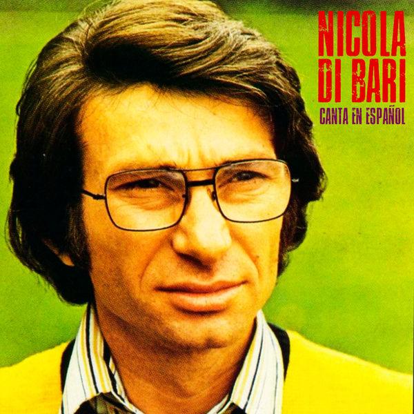 Album Canta En Español (Remastered), Nicola Di Bari ...