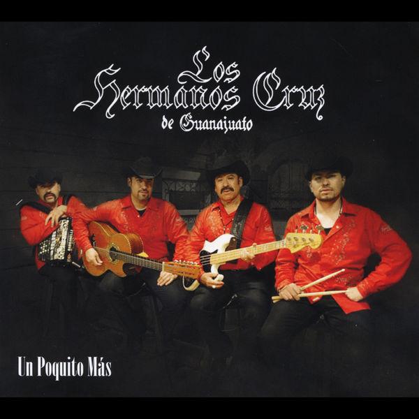 Los Hermanos Cruz de Guanajuato - Un Poquito Mas