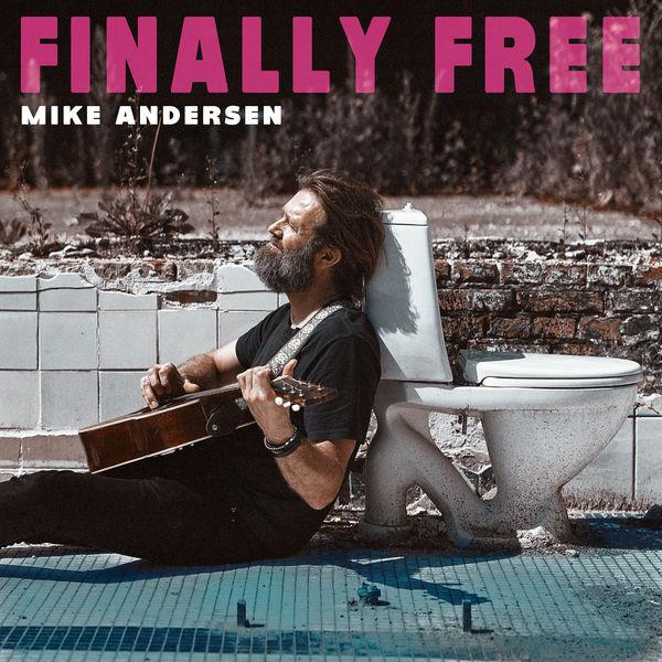 Mike Andersen|Finally Free