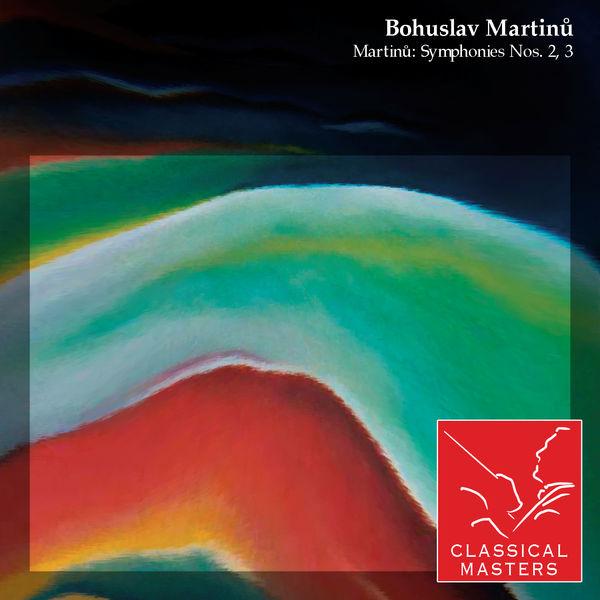 Bohuslav Martinů - Martinu: Symphonies Nos. 2, 3