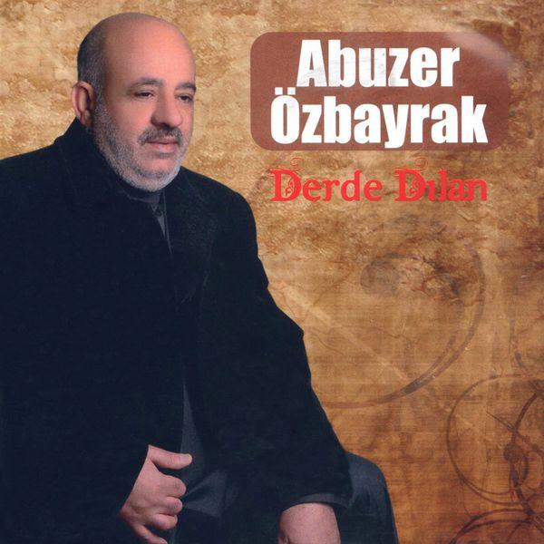 Abuzer Özbayrak - Derde Dilan