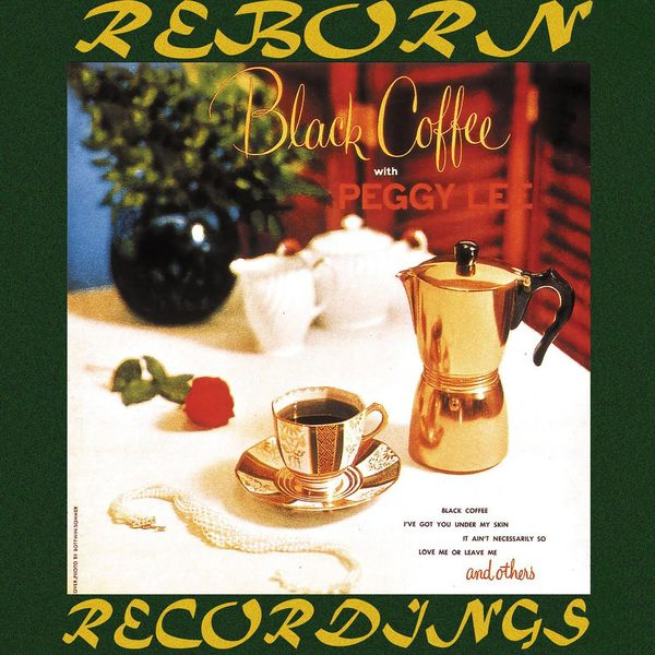 Peggy Lee - Black Coffee (HD Remastered)