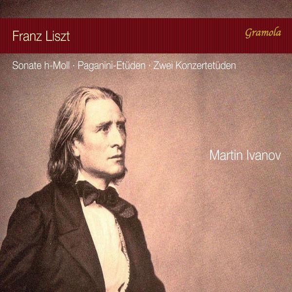 Martin Ivanov - Liszt: Piano Works