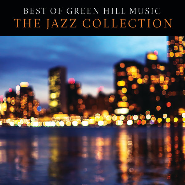 Various Artists - Best Of Green Hill Music: The Jazz Collection