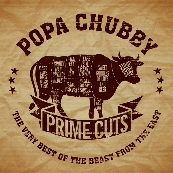 Popa Chubby - Prime Cuts-The Very Best of the Beast from the East
