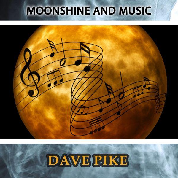 Dave Pike - Moonshine And Music