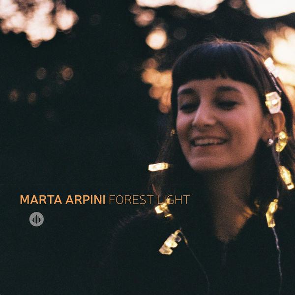 Marta Arpini Forest Light - Forest Light