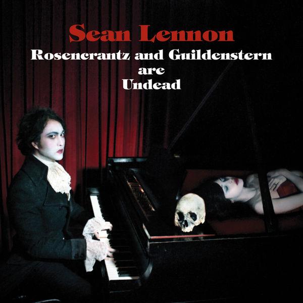 Sean Ono Lennon|Rosencrantz & Guildenstern Are Undead