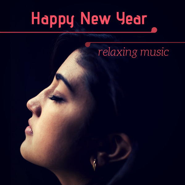 Happy New Year Relaxing Music Declutter Your Mind For 2019 With