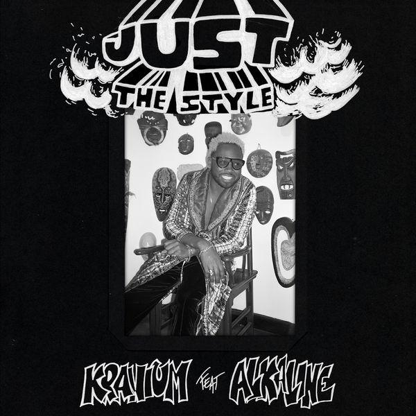Kranium - Just The Style (feat. Alkaline)