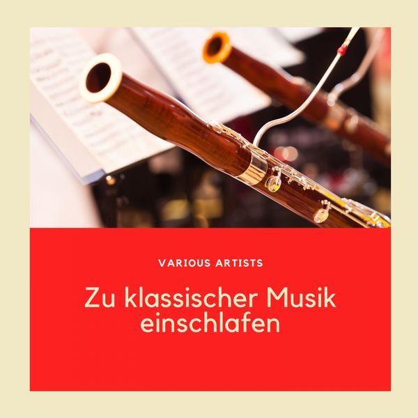 Various Artists - Zu klassischer Musik einschlafen