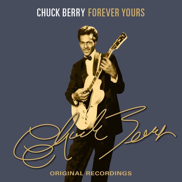 Chuck Berry - Forever Yours