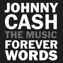 Johnny Cash: Forever Words | Interprètes Divers