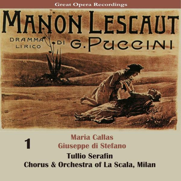 Maria Callas - Puccini: Manon Lescaut [1957], Vol. 1