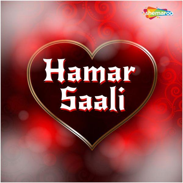 Rajesh Suman, Radha - Hamar Saali