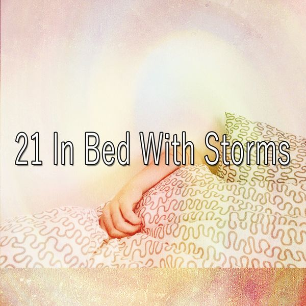 Thunderstorm Sleep - 21 In Bed with Storms
