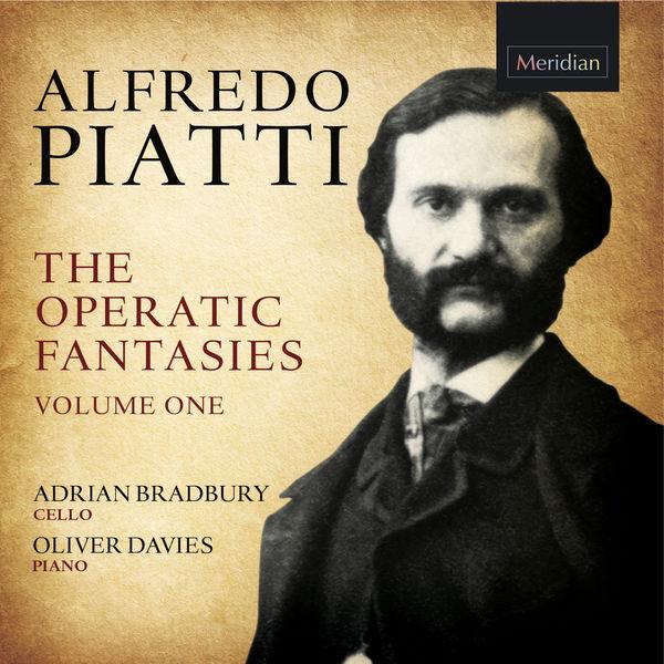 Alfredo Piatti - The Operatic Fantasies Vol. 1