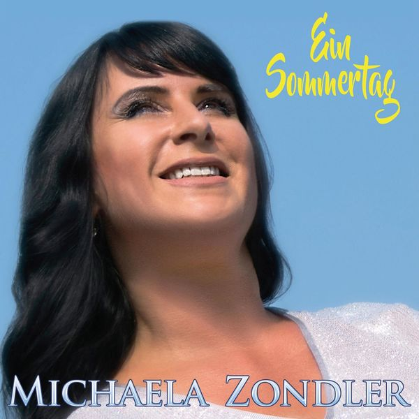 Michaela Zondler - Ein Sommertag