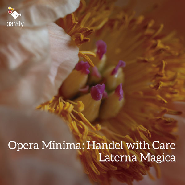 Laterna Mágica - Opera Minima: Handel with Care