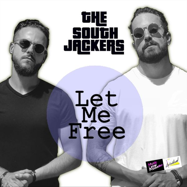 The Southjackers - Let Me Free