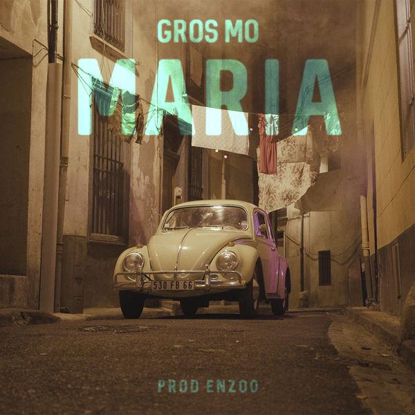 Gros Mo - Maria #GZSC