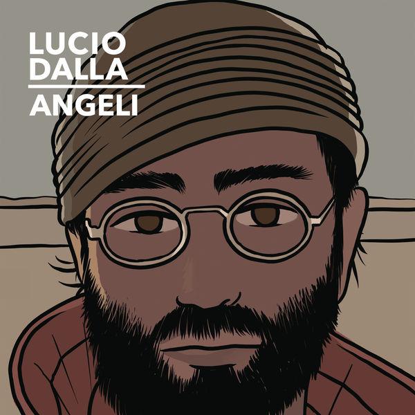 Lucio Dalla - Angeli (Studio Version)