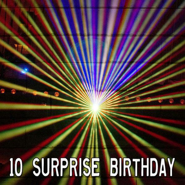 Happy Birthday - 10 Surprise Birthday