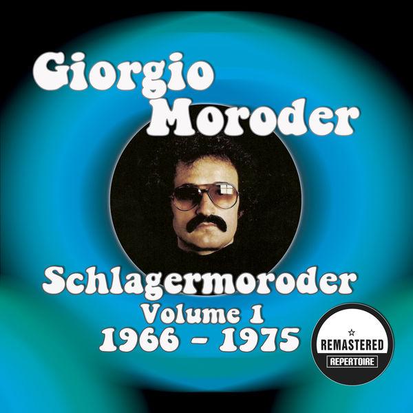 Giorgio Moroder - Schlagermoroder Vol. 1 - 1966 - 1975 (Remastered)