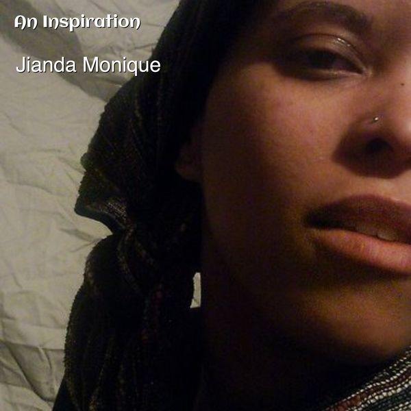 Jianda Monique - An Inspiration (Live from New Mexico)