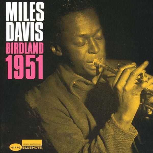 Miles Davis - Miles Davis At Birdland 1951