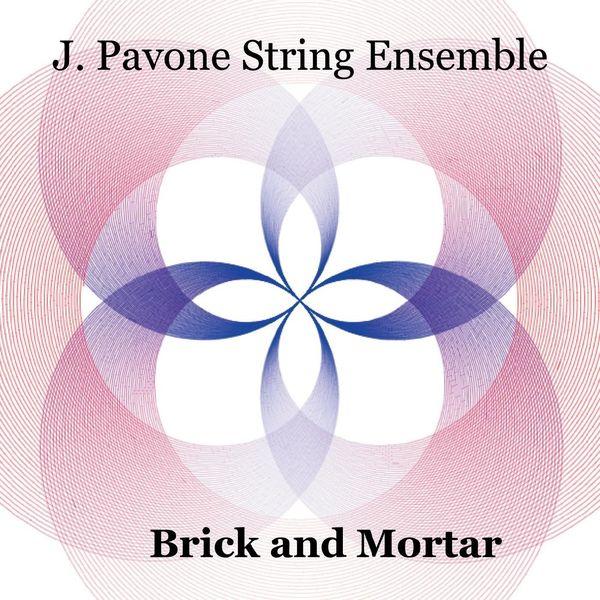 Jessica Pavone String Ensemble - Brick and Mortar