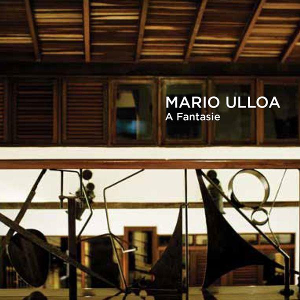 Mario Ulloa - A Fantasie, P. 7