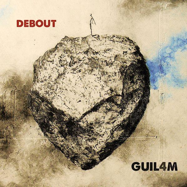 Guilam - Debout