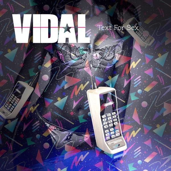 Vidal - Text for Sex