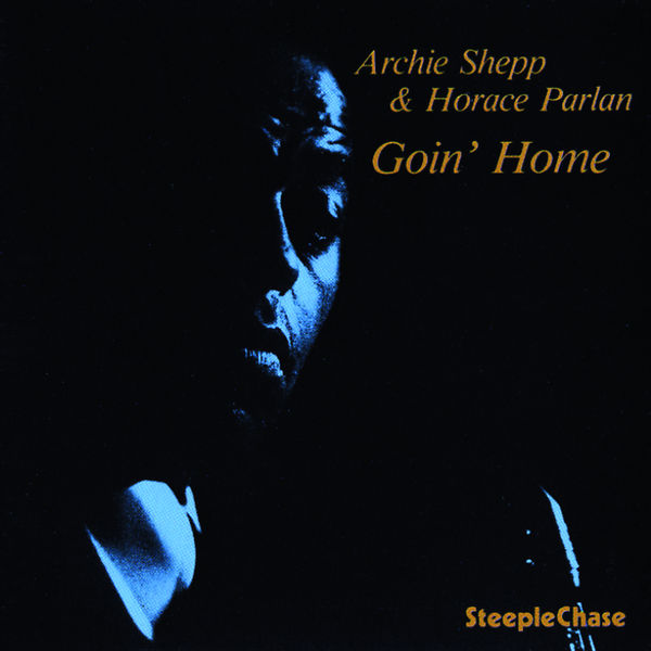 Archie Shepp - Goin' Home