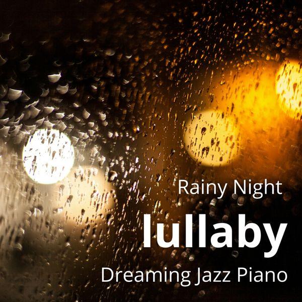 Eximo Blue - Rainy Night Lullaby - Dreaming Jazz Piano