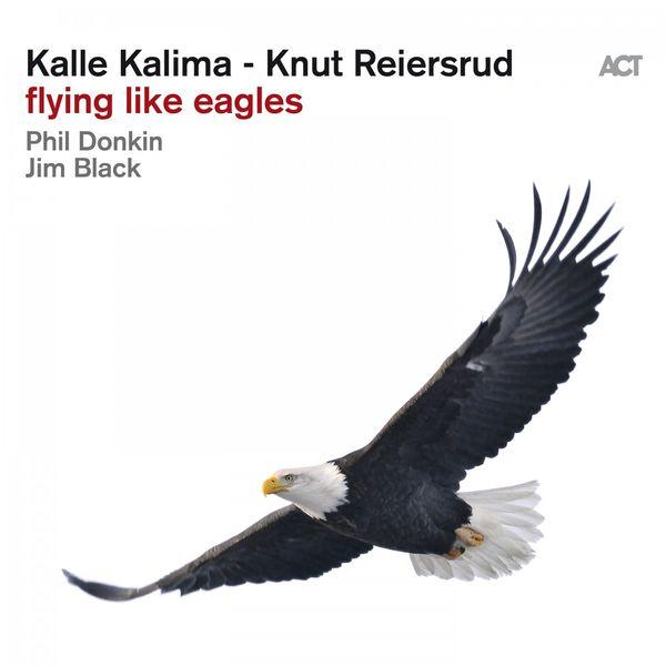 Kalle Kalima - Flying Like Eagles