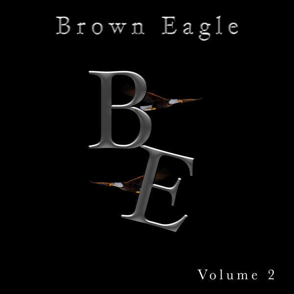 Brown Eagle Singers - Brown Eagle, Vol. 2