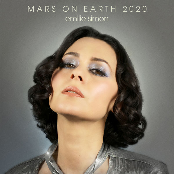 Emilie Simon|Mars on Earth 2020