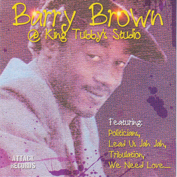 Barry Brown - Barry Brown @ King Tubby's Studio