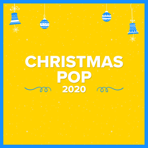 VA - Christmas Pop 2020 (Mp3 320kbps)