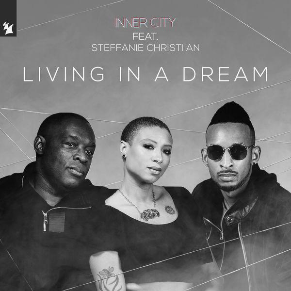 Inner City - Living In A Dream