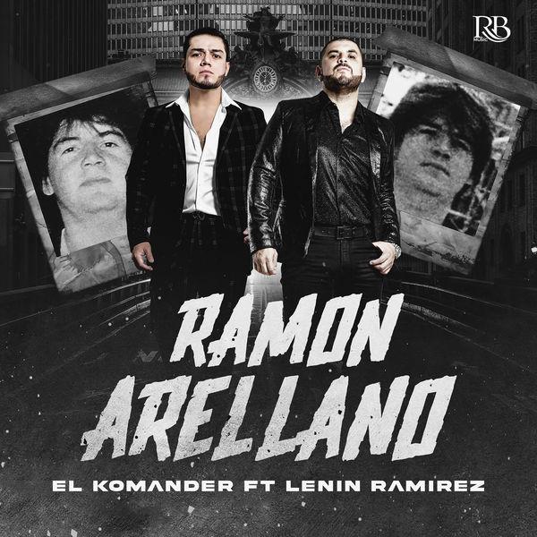 El Komander - Ramón Arrellano